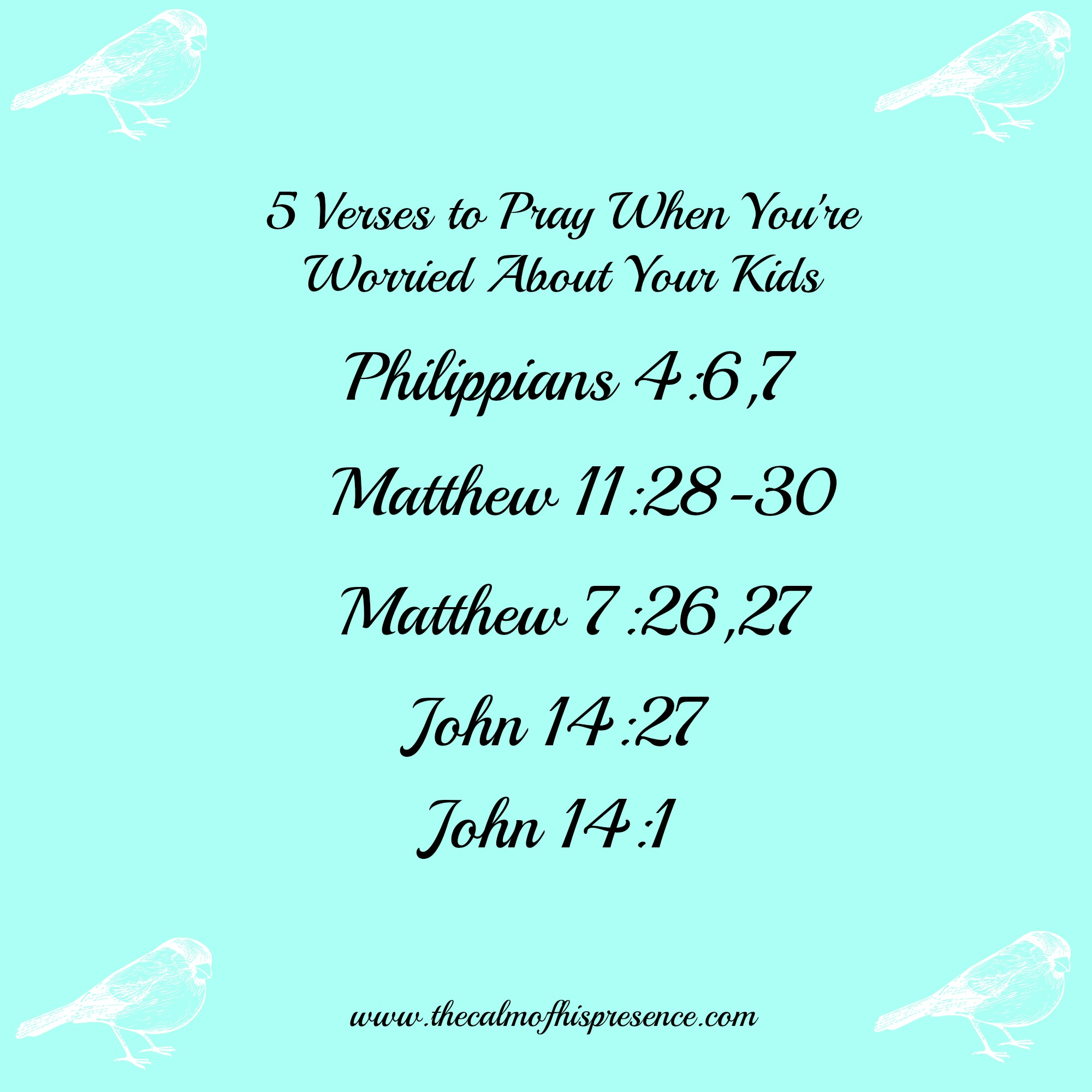 5 verses to pray when you re worried about your kids the calm of