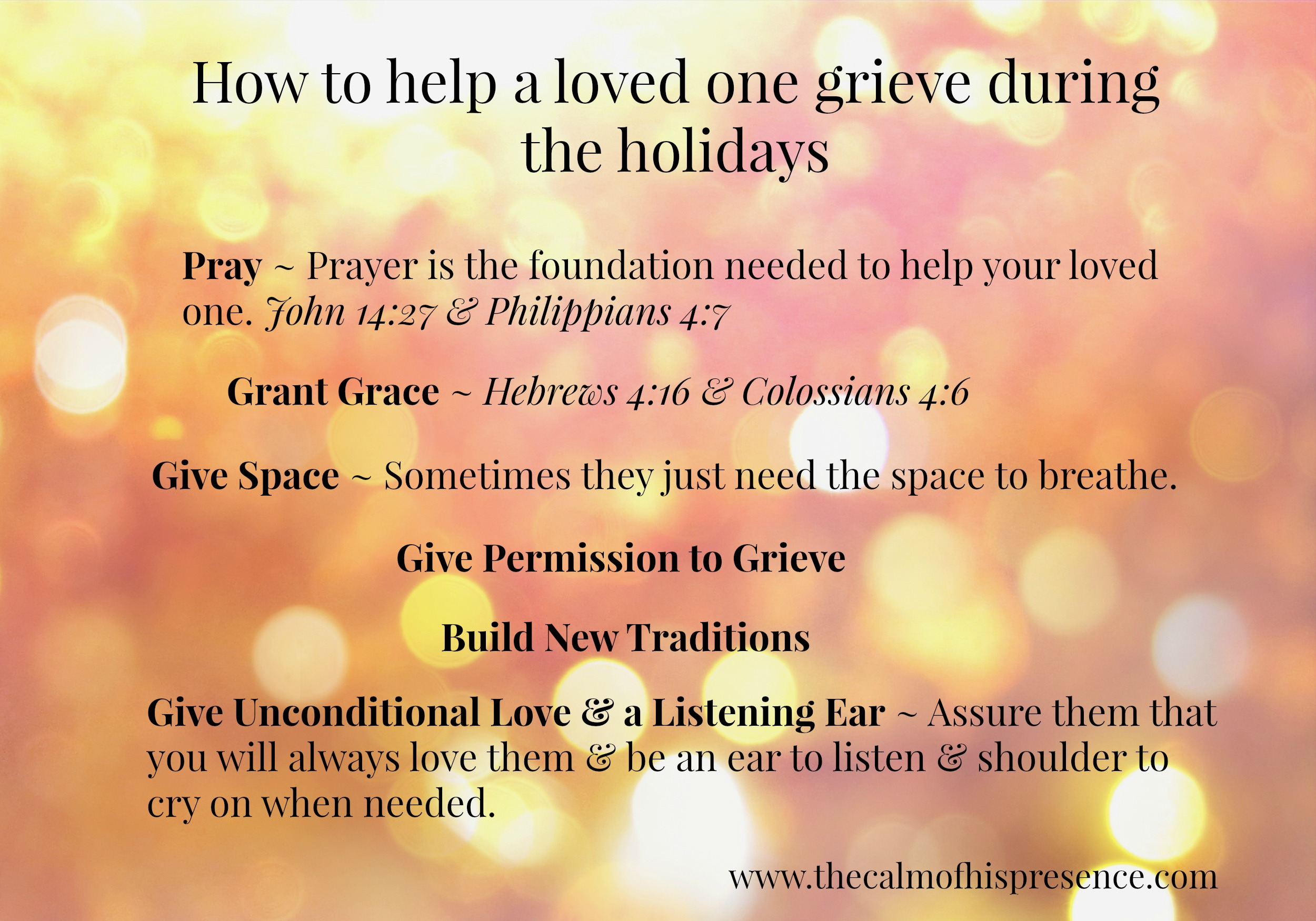 how to help a loved one grieving through the holidays the calm of